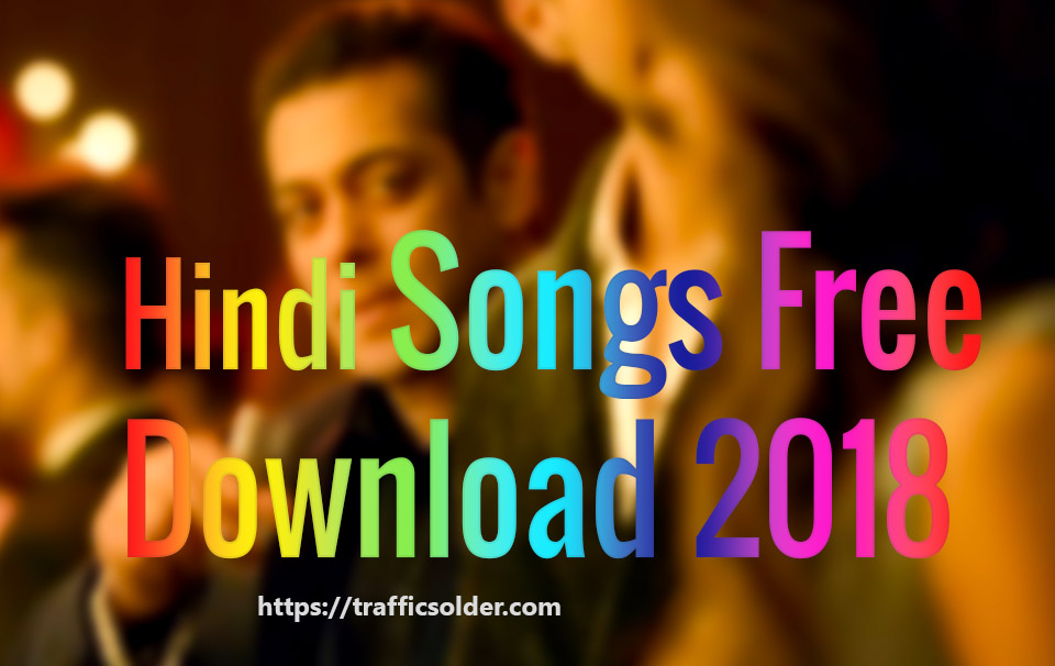Hindi Songs Free Download: Under 2 Minute, Here is List!