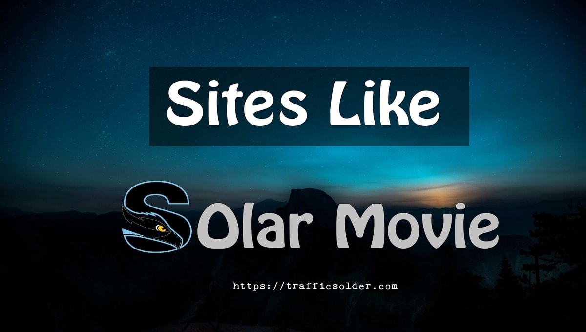 21 Sites Like SolarMovie – Solarmoviez.ru	  Alternatives 2019