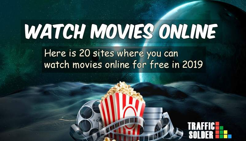 21+ Verified Websites To Watch Movies Online Free 2019